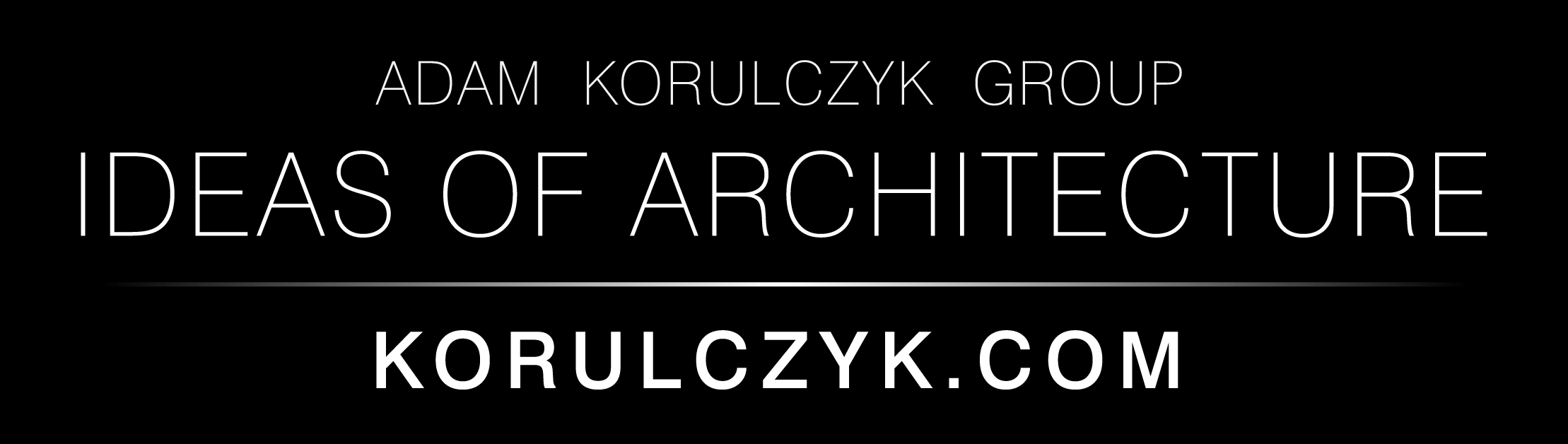 KORULCZYK  |  ideas of architecture  |  www.korulczyk.com